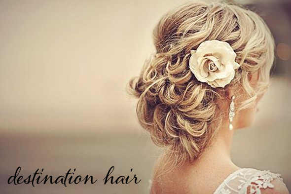 Destination Wedding Hair - The Destination Wedding Blog ...