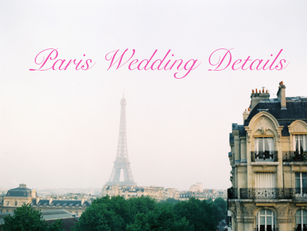 Eiffel Tower 600x452 Paris Wedding Details